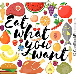 Eat what you want day. Lettering. The inscription on the...