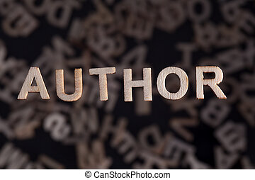 Author text in wooden letters - Author wooden letters...