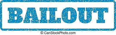 Bailout Rubber Stamp - Blue rubber seal stamp with Bailout...
