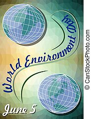 World environment day June 5, flyer template with Eastern and Western Hemispheres on polygonal green background with yellow light