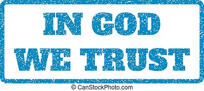 In God We Trust Rubber Stamp - Blue rubber seal stamp with...