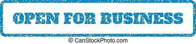 Open For Business Rubber Stamp - Blue rubber seal stamp with...