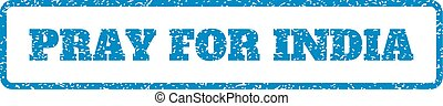 Pray For India Rubber Stamp - Blue rubber seal stamp with...