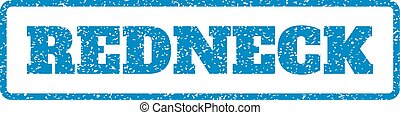 Redneck Rubber Stamp - Blue rubber seal stamp with Redneck...