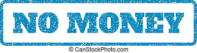 No Money Rubber Stamp - Blue rubber seal stamp with No Money...