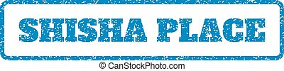 Shisha Place Rubber Stamp - Blue rubber seal stamp with...