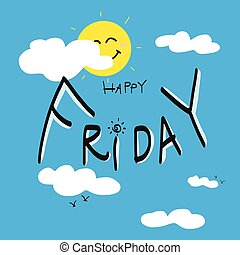 Happy Friday on cute blue sky and cloud cartoon illustration