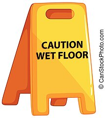 Caution wet floor sign on white background