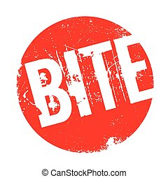 Bite rubber stamp. Grunge design with dust scratches....