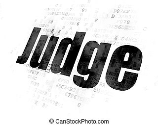 Law concept: Judge on Digital background - Law concept:...