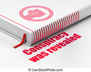Political concept: book Uprising, Conspiracy Was Revealed on white background
