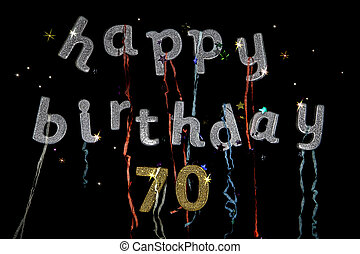 Happy Birthday 70 years old - Happy birthday to a 70 year...