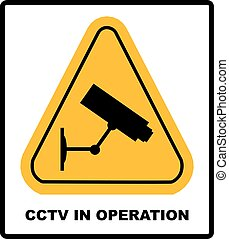 CCTV in Operation sign - Vector format