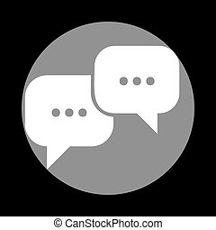 Speech bubbles sign. White icon in gray circle at black...