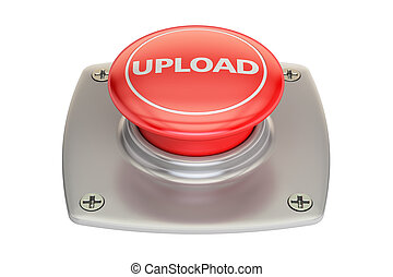 Upload Red Button, 3D rendering - Upload Red button, 3D...
