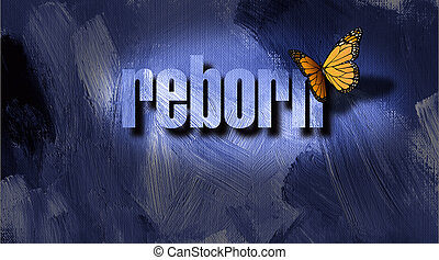 Graphic Reborn Butterfly and textured background - Dramatic...