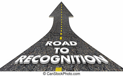 Road to Recognition Appreciation Words 3d Illustration