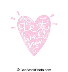 Get well soon. Heart silhouette with calligraphy.