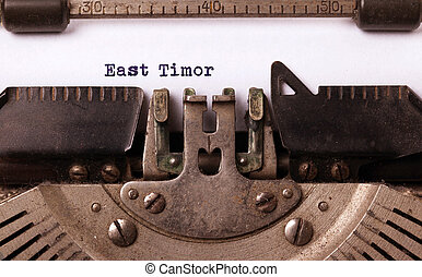 Old typewriter - East Timor - Inscription made by vinrage...