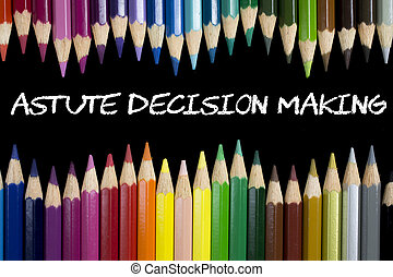 astute decision making