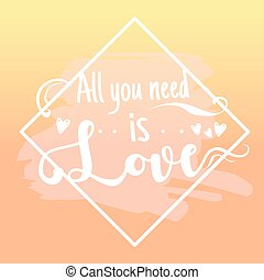 All you need is love design elements. Vector illustration.