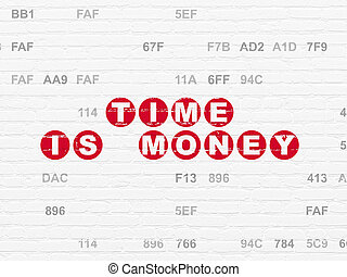 Timeline concept: Time Is money on wall background -...