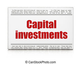 Currency concept: newspaper headline Capital Investments