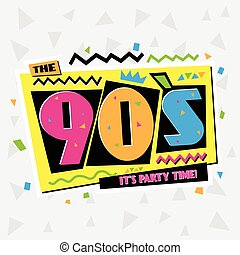Party time The 90's style label. Vector illustration. -...