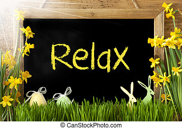 Sunny Narcissus, Easter Egg, Bunny, Text Relax - Blackboard...