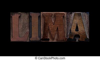 Lima - the word Lima in old letterpress wood type