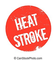 Heat Stroke rubber stamp. Grunge design with dust scratches....