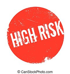 High Risk rubber stamp. Grunge design with dust scratches....