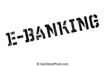 E-Banking rubber stamp. Grunge design with dust scratches....