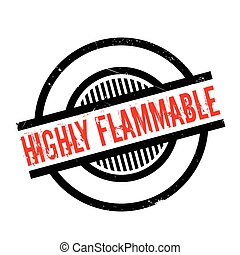 Highly Flammable rubber stamp. Grunge design with dust...