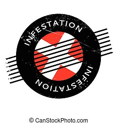 Infestation rubber stamp. Grunge design with dust scratches....
