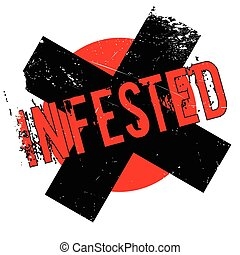 Infested rubber stamp. Grunge design with dust scratches....