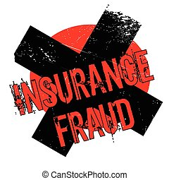 Insurance Fraud rubber stamp. Grunge design with dust...