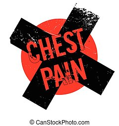 Chest Pain rubber stamp. Grunge design with dust scratches....