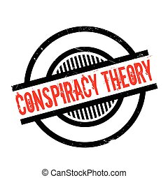 Conspiracy Theory rubber stamp. Grunge design with dust...