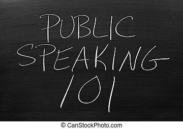 """Public Speaking 101 On A Blackboard - The words """"Public..."""
