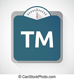 Isolated weight scale with    the text TM