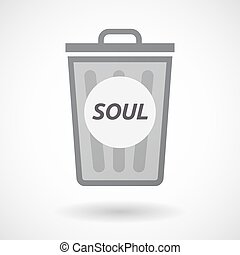 Isolated trashcan with the text SOUL - Illustration of an...