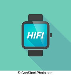 Long shadow smart watch with the text HIFI - Illustration of...