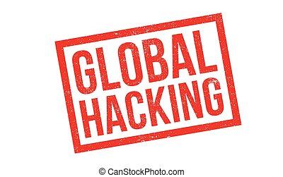 Global Hacking rubber stamp. Grunge design with dust...