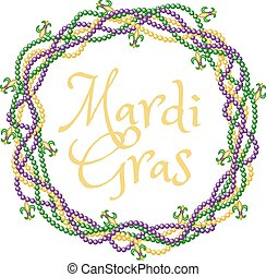 Mardi gras greetings in beads frame isolated on white