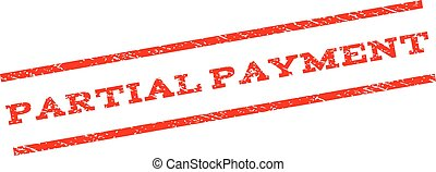 Partial Payment Watermark Stamp - Partial Payment watermark...