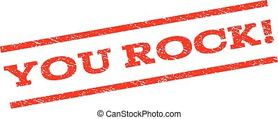 You Rock! Watermark Stamp - You Rock! watermark stamp. Text...