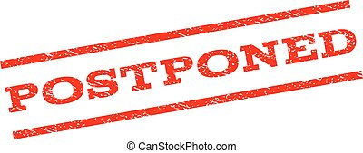 Postponed Watermark Stamp - Postponed watermark stamp. Text...