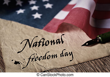 text national freedom day and american flag - the text...