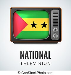 National Television - Vintage TV and Flag of Sao Tome and...
